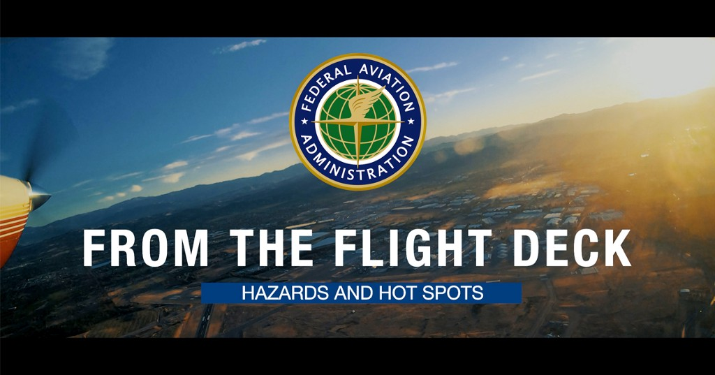 From the Flight Deck—Hazards and Hot Spots