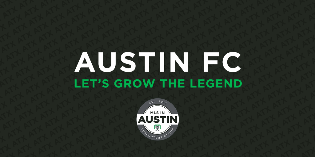 Austin FC: Let's Grow the Legend