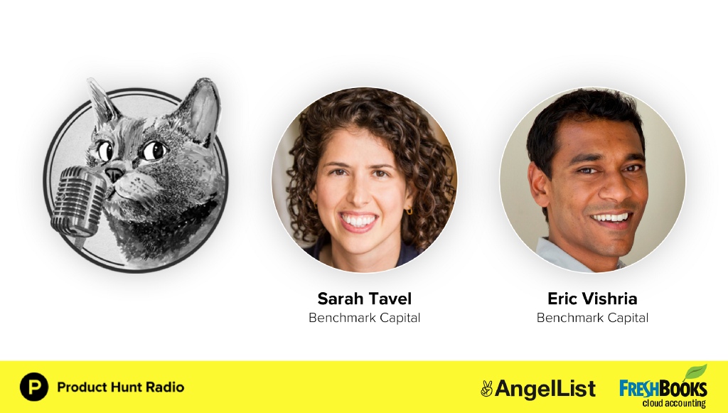 Product Hunt Radio: The future of consumer tech, communities and communication