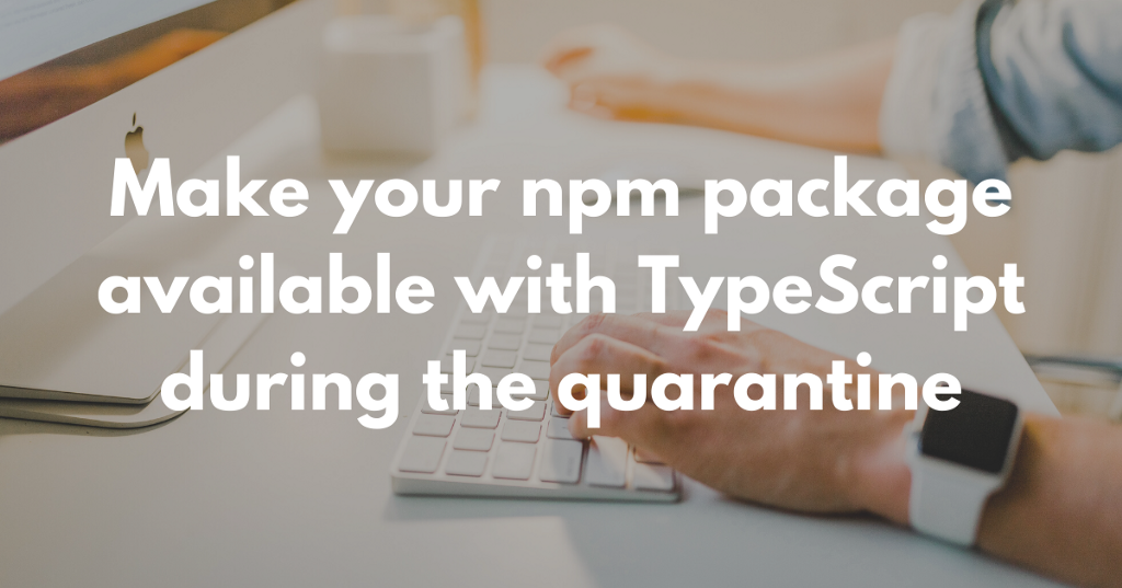 Make your npm package for typescript