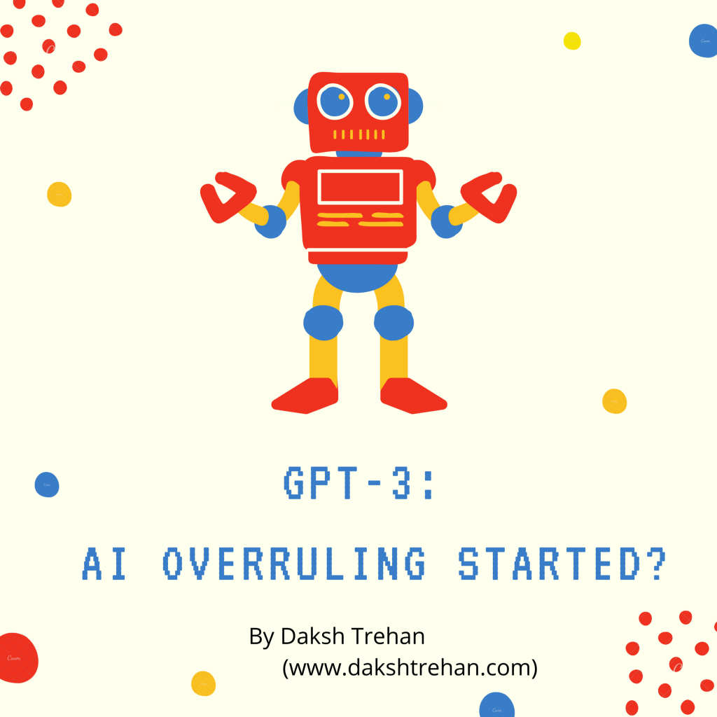 GPT-3: AI overruling started?