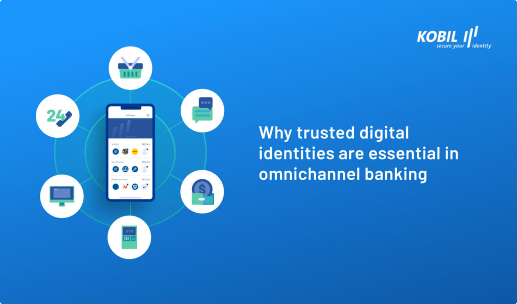 The cover image for blog titled Why trusted digital identities are essential in omnichannel banking