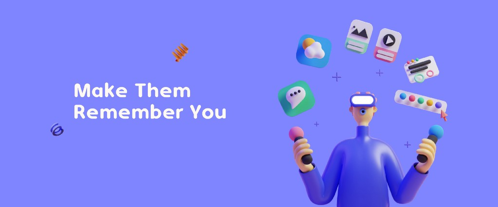 Make your audience remember you