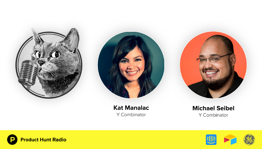 Product Hunt Radio: The evolution of Y Combinator and counterintuitive advice for founders