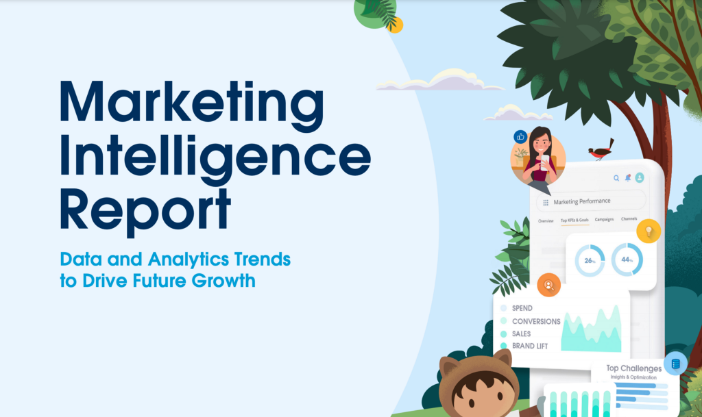 Top Takeaways from the Salesforce 2021 Marketing Intelligence Report