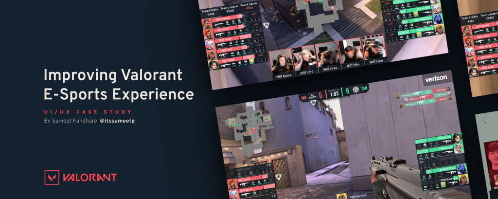 Cover Image for Improving Valorant E-Sports Experience (by Sumeet Pandhare aka itssumeetp)