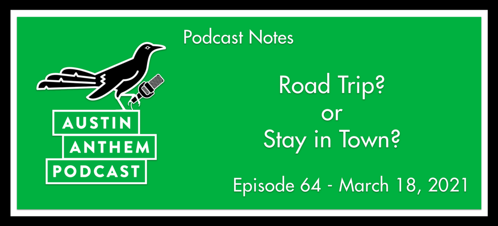 Podcast: Road Trip? or Stay Home?