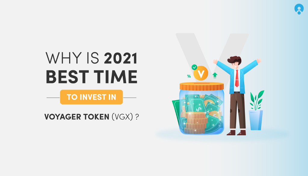 Best Time to Invest in Voyager (VGX)