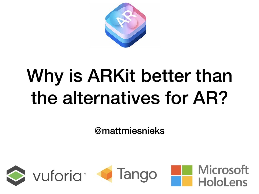 Why is ARKit better than the alternatives?