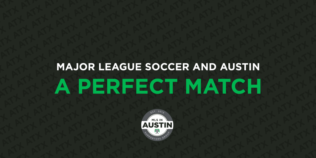Major League Soccer and Austin — A Perfect Match