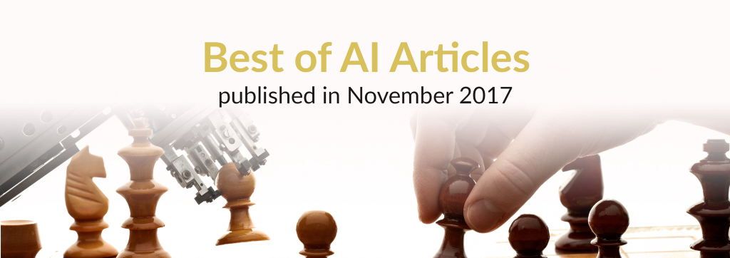The Best of AI: New Articles Published This Month (November 2017)