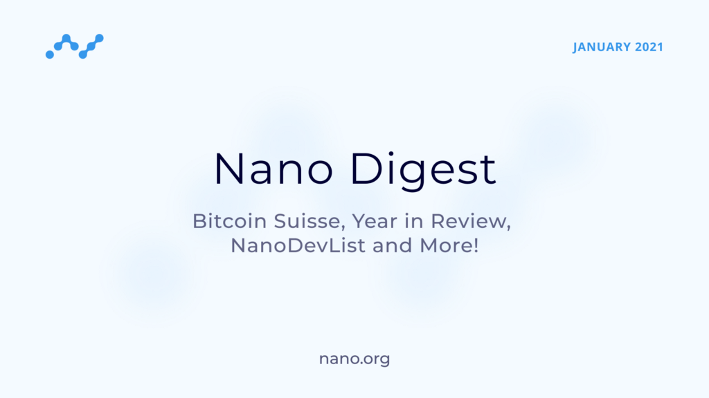 Nano Digest—Bitcoin Suisse, Year in Review, NanoDevList and More!