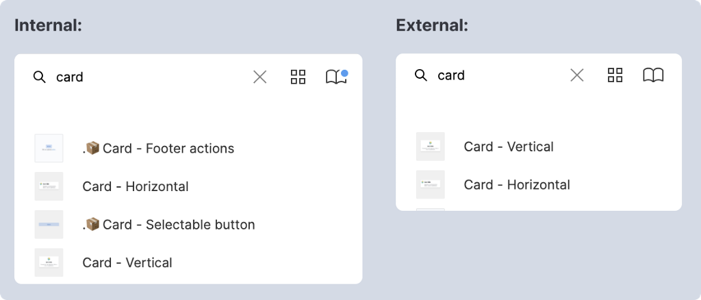 """Two examples of searching for the term """"card"""". One internally which shows 4 components including one that start with a period. The other is external and only shows 2 components, none starting with a period."""