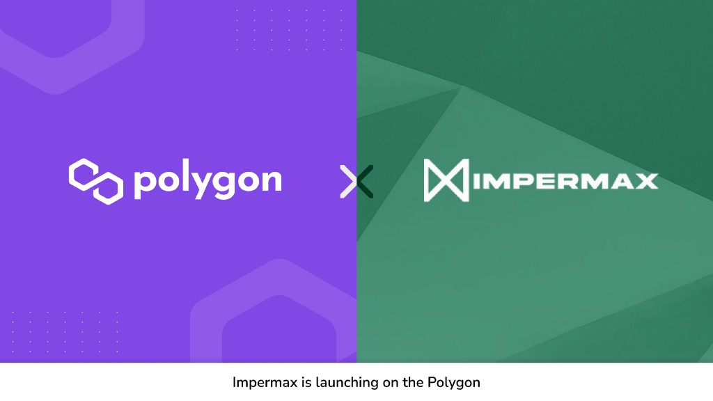 [Polygon] Impermax launches on Polygon - AZCoin News