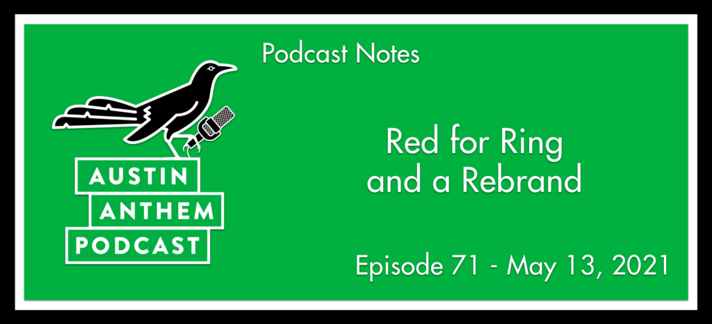 Podcast: Red for Ring and a Rebrand