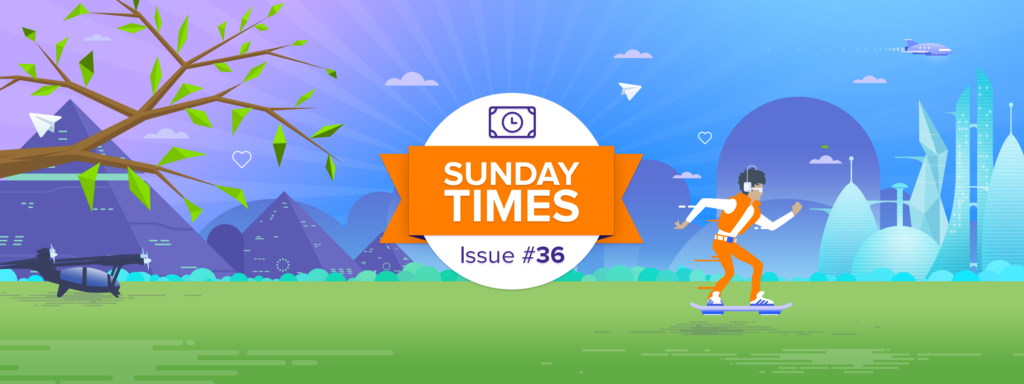 Sunday TIMEs Issue #36