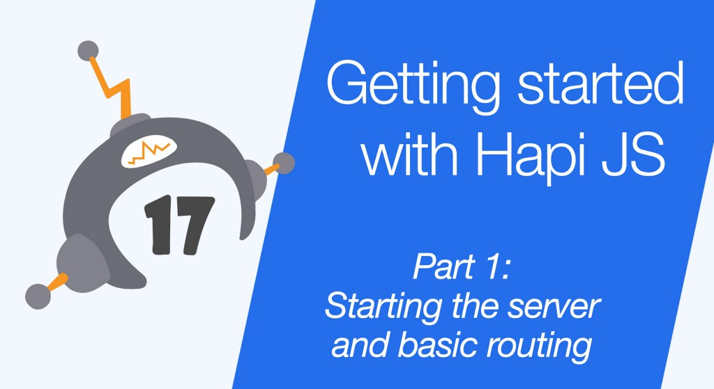 Getting started with Hapi JS