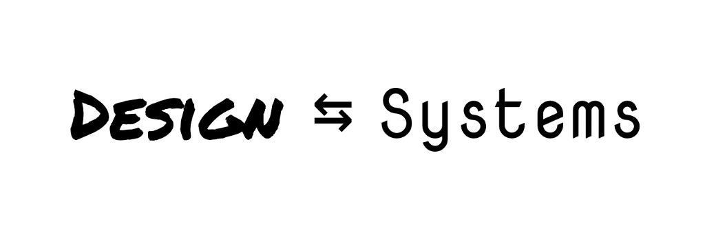 Design Systems and Systems Designwhats the difference?