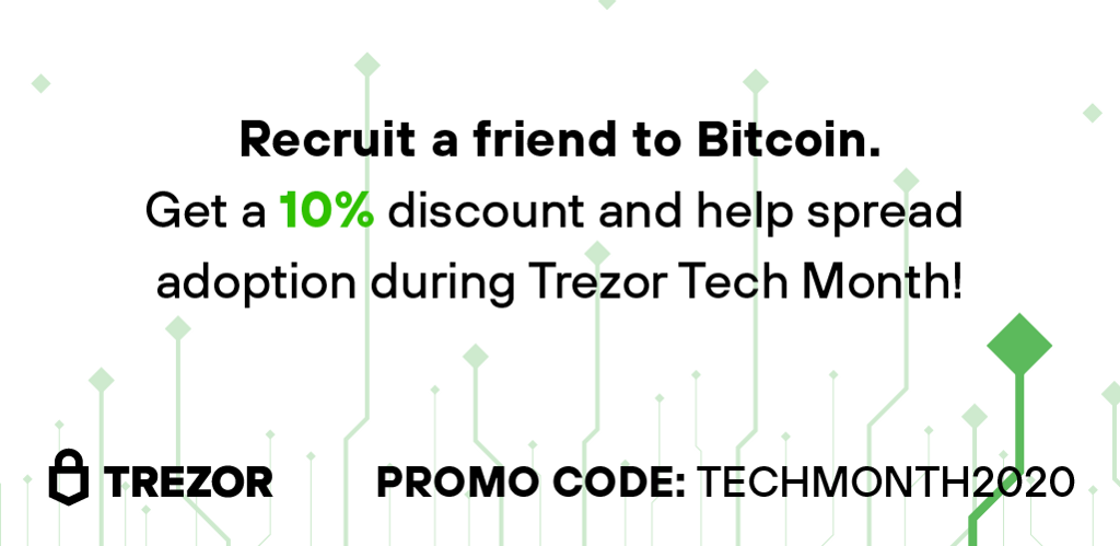 Recruit a friend to bitcoin with 10% off the Trezor shop using promo code TECHMONTH2020