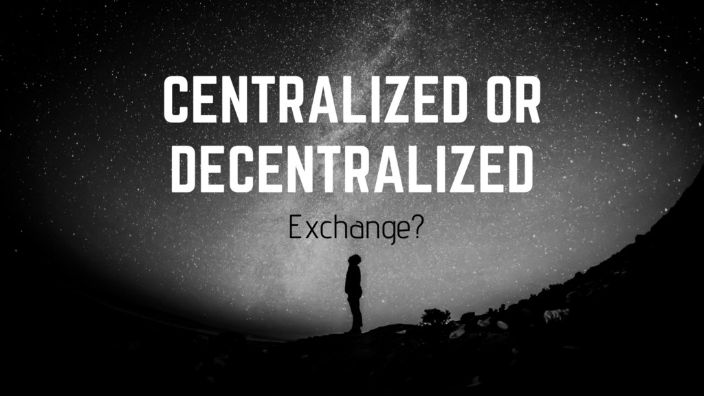 /centralized-vs-decentralized-cryptocurrency-exchanges-explained-simply-639411ecb452 feature image