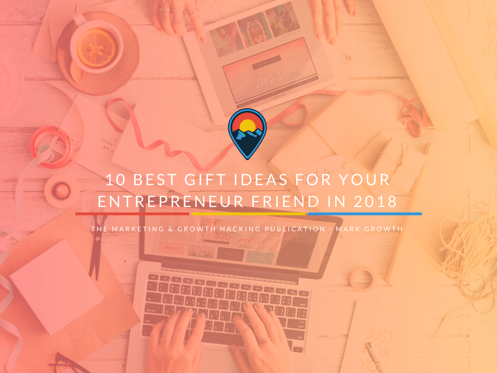 10 best gift ideas for your entrepreneur friend in 2018 negle Images