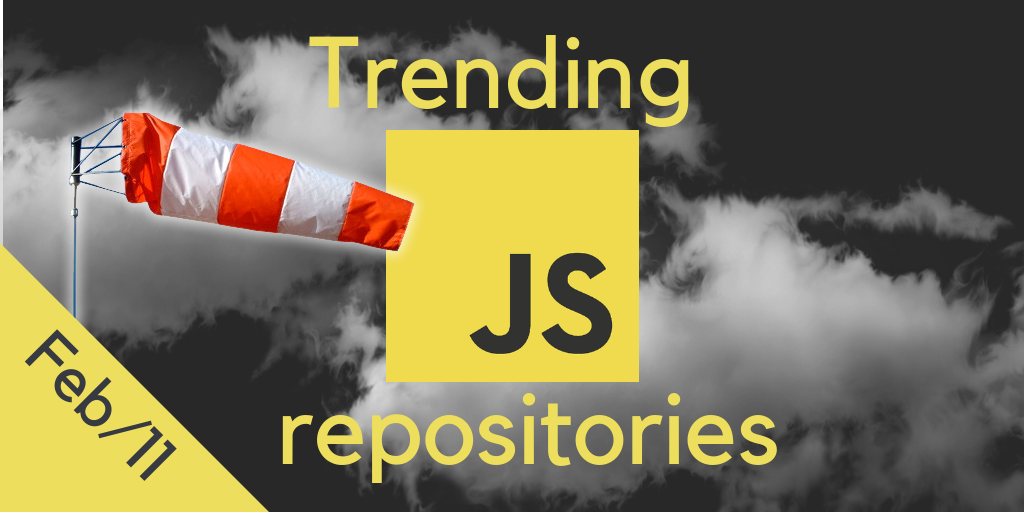29 monthly most popular JS open source repositories