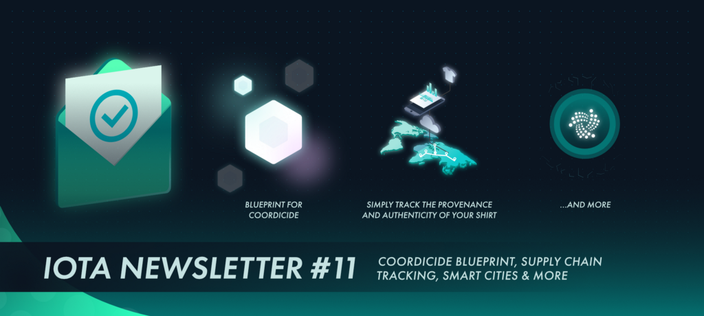 IOTA Newsletter #11 — Coordicide Blueprint, Supply Chain Tracking