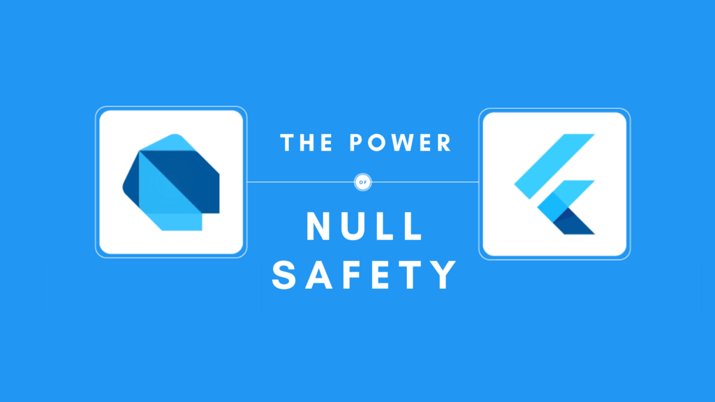The power of Null Safety in Dart