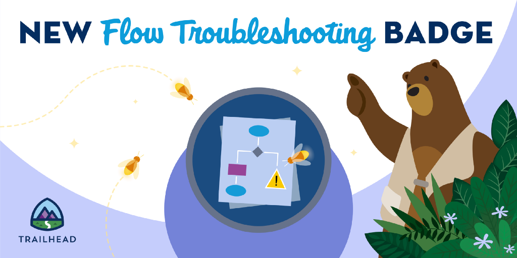New Trailhead Badge Levels Up Learning with Flow Troubleshooting