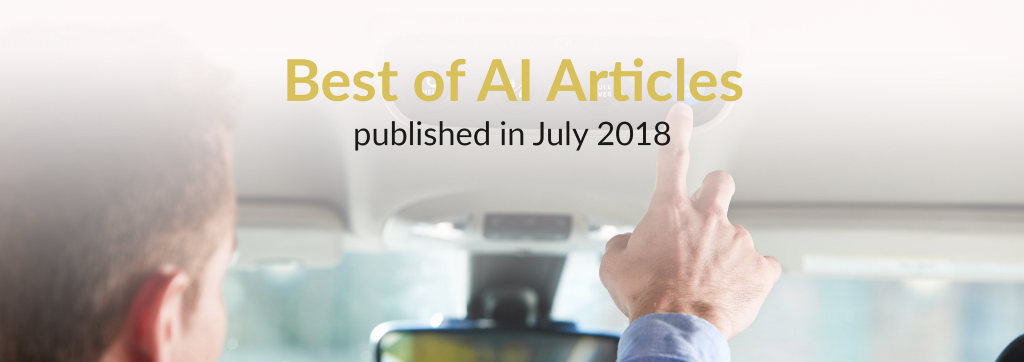 The Best of AI: New Articles Published This Month (July 2018)