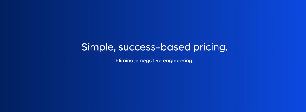 Simple, Success-Based Pricing