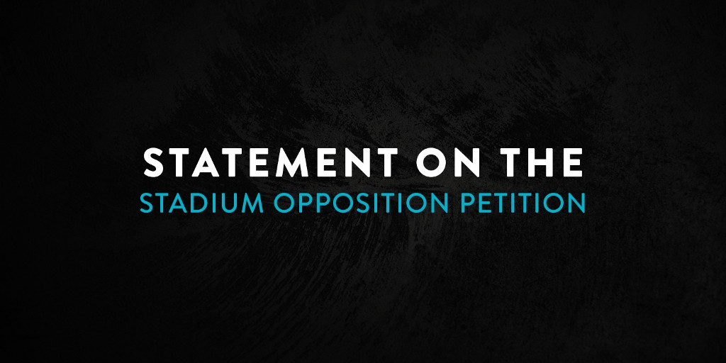 Statement on the Stadium Opposition Petition