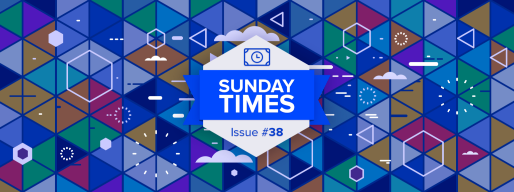 Sunday TIMEs Issue #38