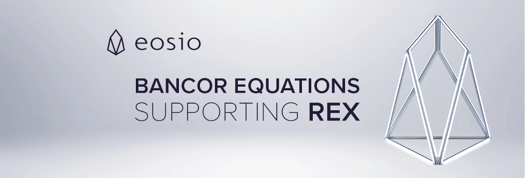 Analysis of Bancor Equations Supporting REX