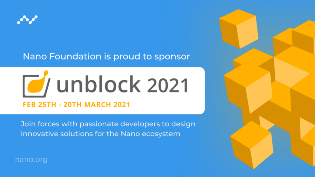 Announcing the unblock 2021 blockchain hackathon sponsored by Nano! — Join us!