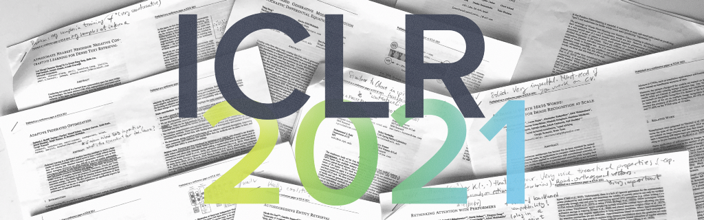 ICLR 2021—A selection of 10 papers you shouldn't miss