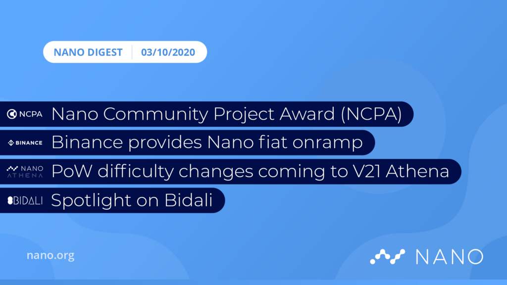 Nano Digest — Nano Community Project Award, Binance Fiat Onramp, Bidali Spotlight