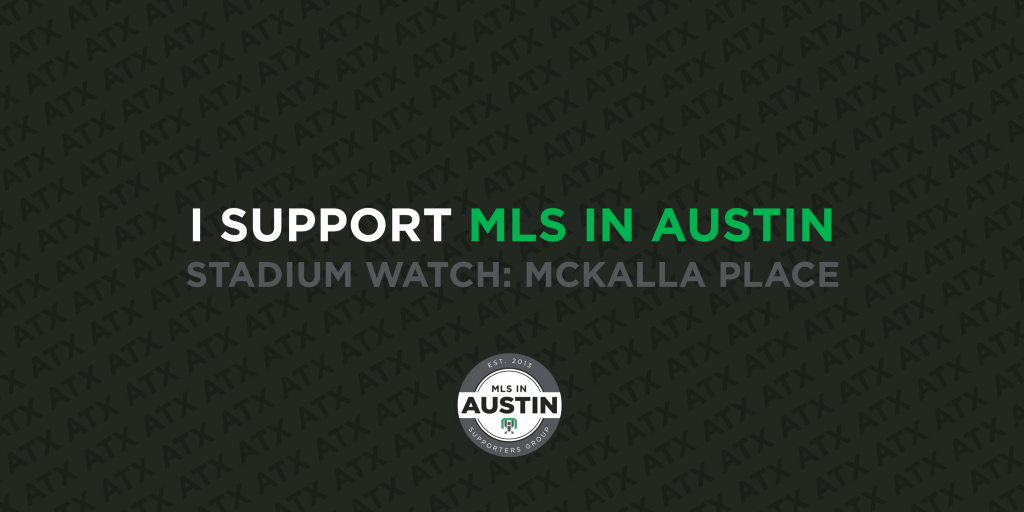MLS in Austin Stadium Watch: McKalla Place