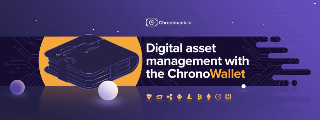 Digital asset management with the ChronoWallet