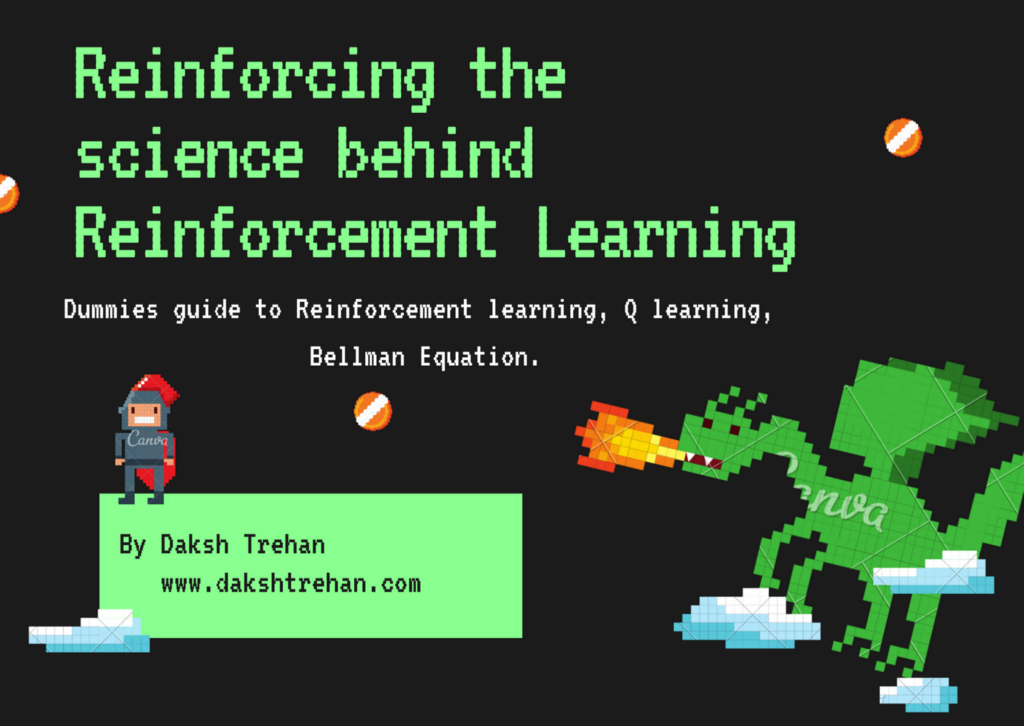 Reinforcing the Science Behind Reinforcement Learning