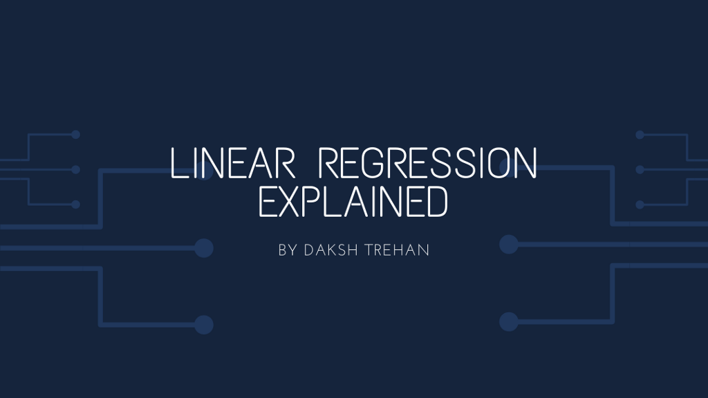 Linear Regression Explained