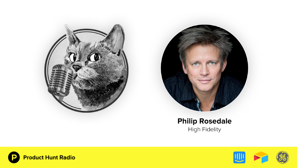 Product Hunt Radio: The Future of VR (with Second Life and High Fidelity's Philip Rosedale)