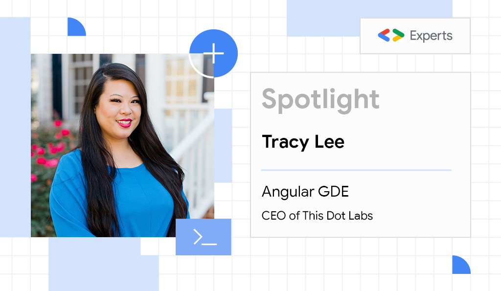 Tracy Lee, Angular Google Developer Expert and CEO of This Dot Labs