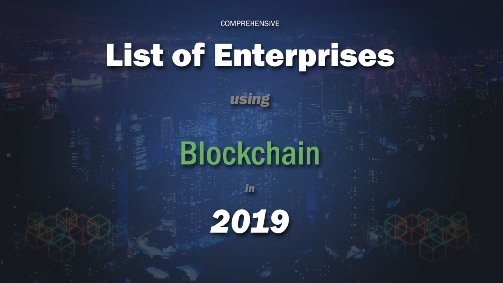 /a-comprehensive-list-of-enterprises-partnering-with-blockchain-in-2019-57486ad2b07c feature image