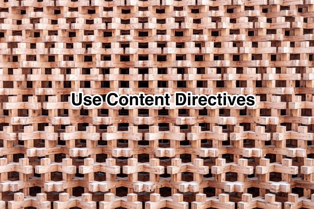 Modify User Provided UI with Content Directives