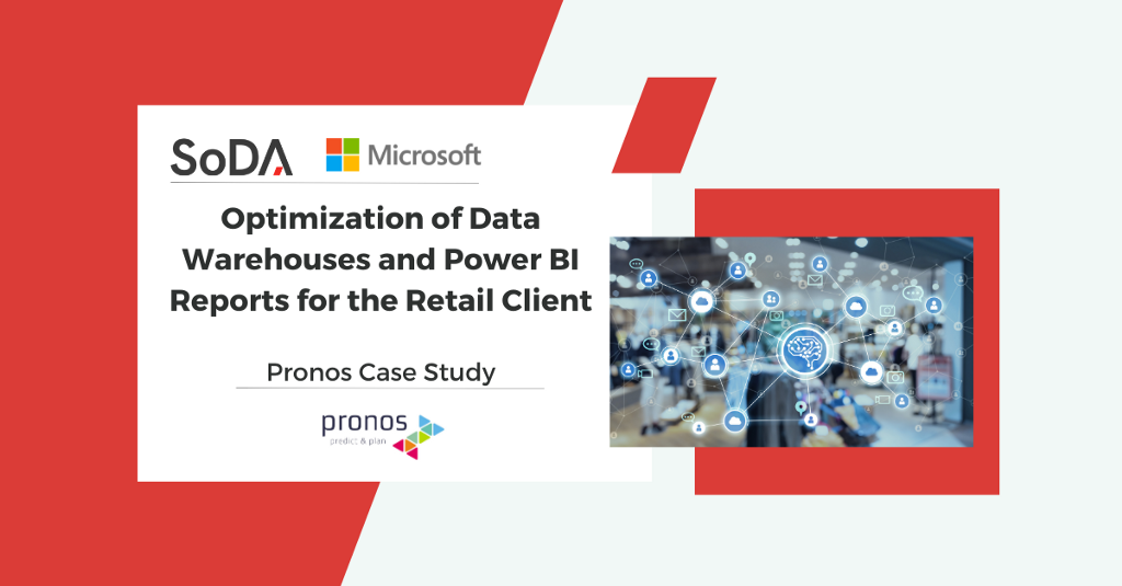 Optimization of Data Warehouses and Power BI Reports for the Retail Client—Pronos Case Study