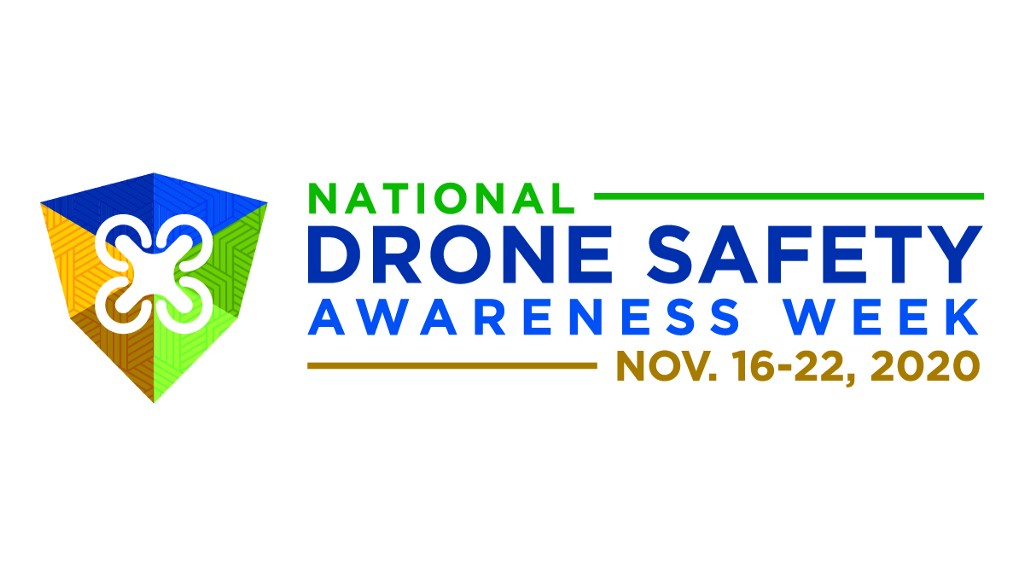 National Drone Safety Awareness Week.