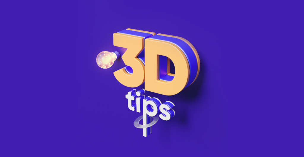 3D Design Tips for Beginners