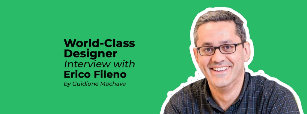 World-class designer: interview with Erico Fileno