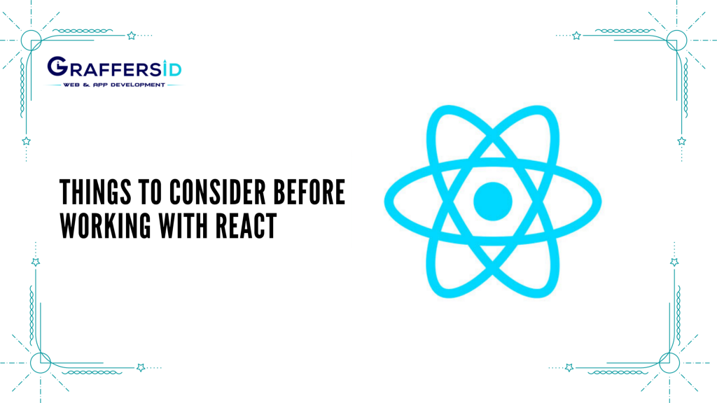 Things to consider before working with React